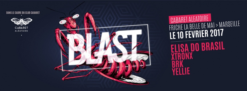 [Vidéo] Blast x Club Cabaret w/ Elisa do Brasil & More