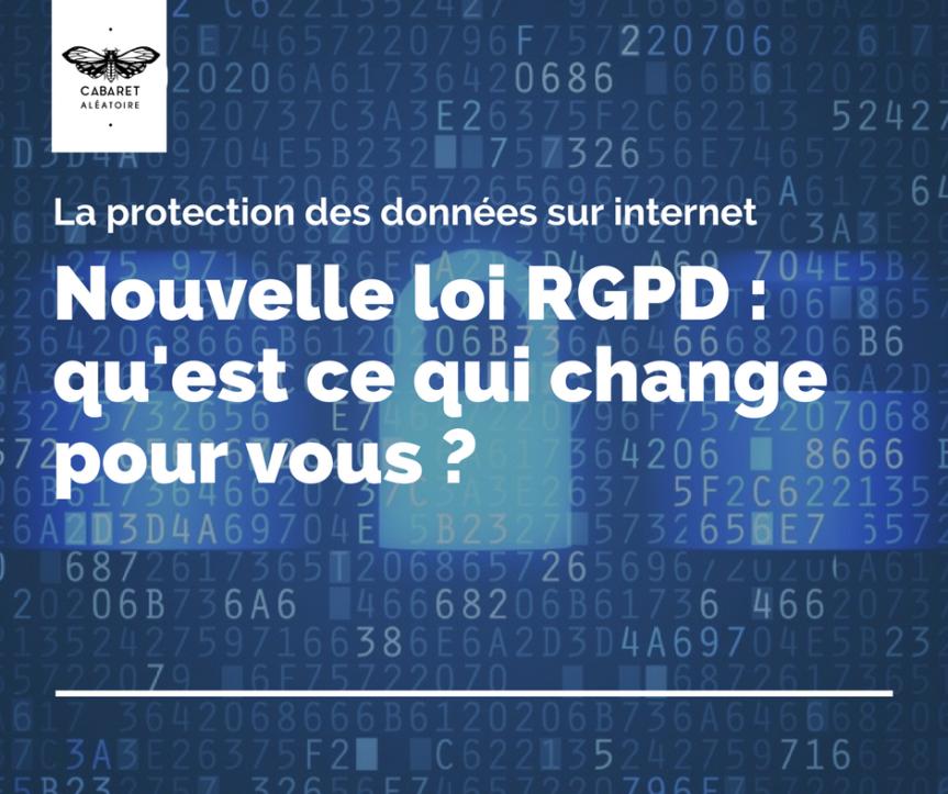 Nouvelle loi RGPD : vos données vous appartiennent à nouveau (ou presque)