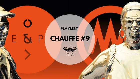 Playlist chauffe #9 : Metaphore Collectif et Extend and Play