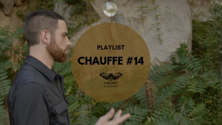 Playlist Chauffe #14 : Jonas Kopp