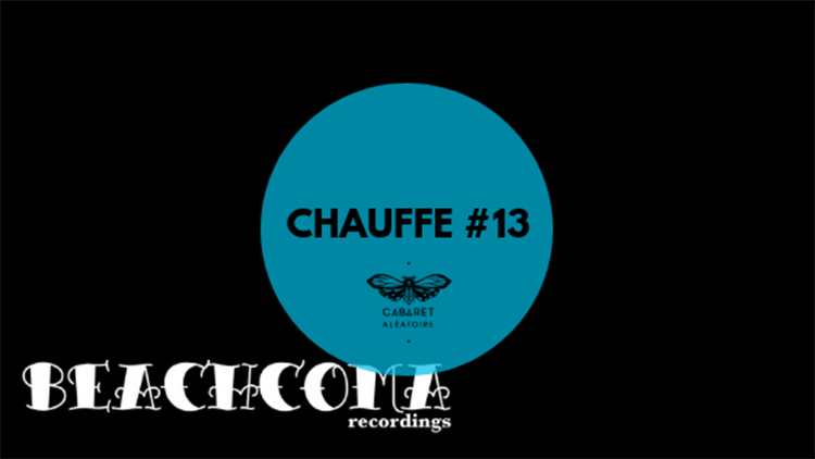 Playlist Chauffe #13 : Beachcoma