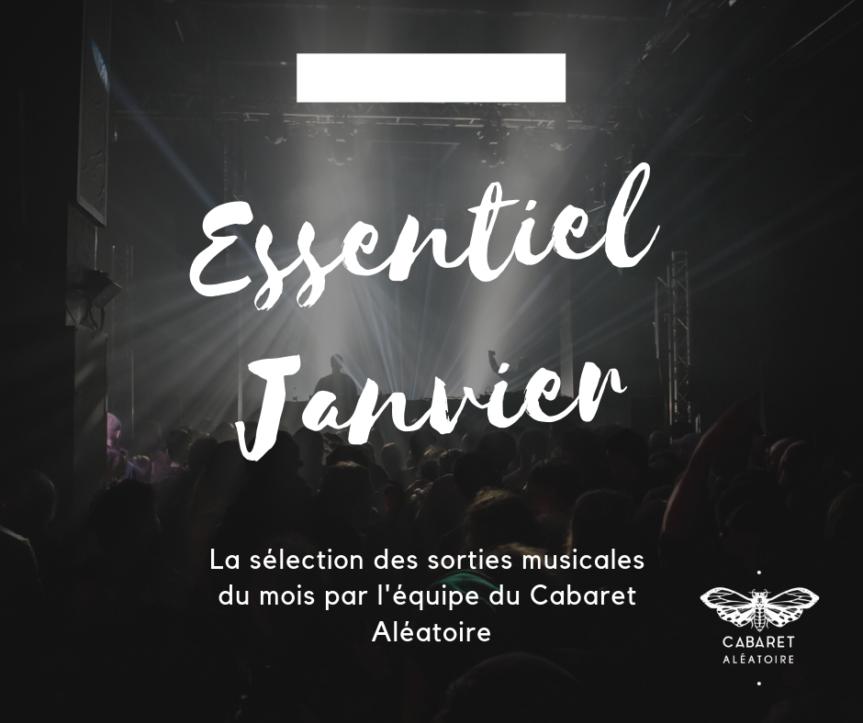 Playlist : L'essentiel du mois de Janvier par le Cabaret Aléatoire