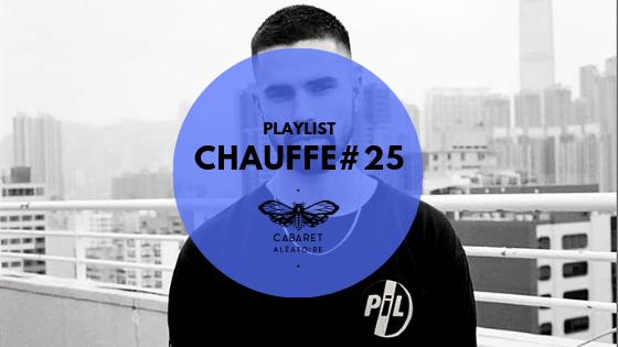 Playlist Chauffe #25 :  AWB