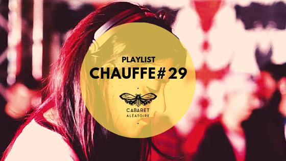 playlist chauffe #29 Dj carie