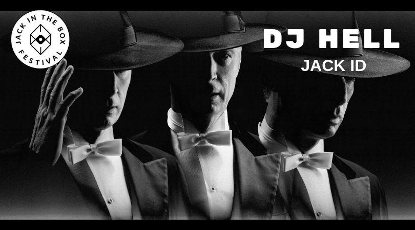 Playlist JACK ID – Festival Jack in the Box par DJ Hell