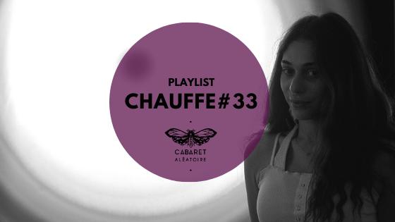 Playlist Chauffe #33 : GiGi FM