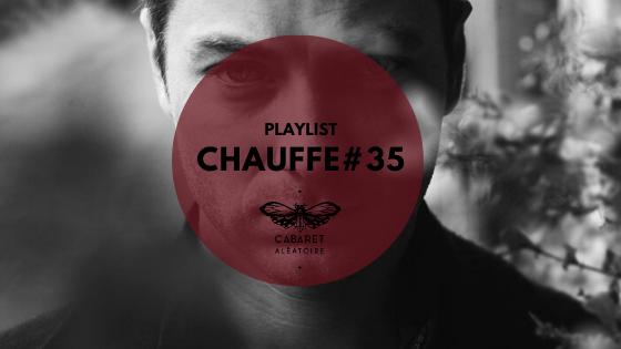 Playlist Chauffe #35 : Fontène