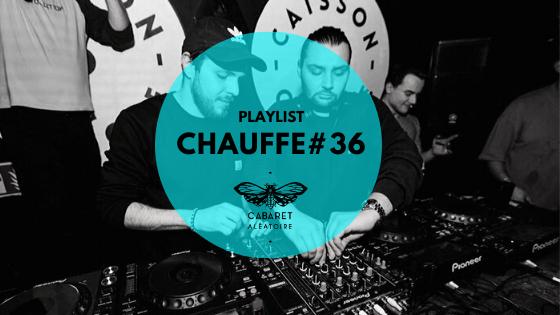 Playlist Chauffe #36 : Kepler et Lubsky